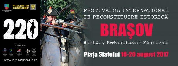 Festivalul de Reconstituire Istorică Brașov Brasov, 18 August 2017 - 20 August 2017